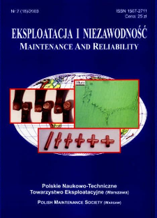 Eksploatacja i Niezawodność = Maintenance and Reliability Nr 2 (18)2003