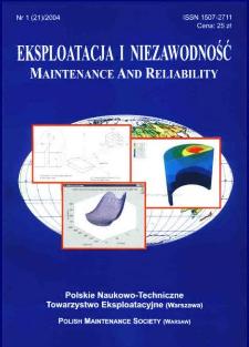 Eksploatacja i Niezawodność = Maintenance and Reliability Nr 1 (21)2004