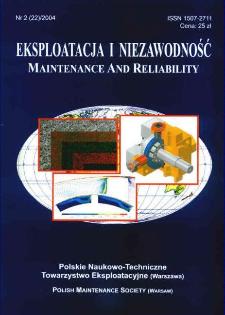 Eksploatacja i Niezawodność = Maintenance and Reliability Nr 2 (22)2004