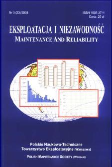 Eksploatacja i Niezawodność = Maintenance and Reliability Nr 3 (23)2004