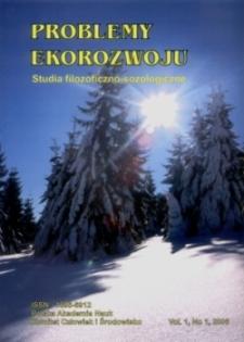 Problemy Ekorozwoju : studia filozoficzno-sozologiczne Vol. 1, No 1, 2006