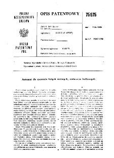 Automat do montażu łożysk tocznych, zwłaszcza kulkowych : opis patentowy nr 75975