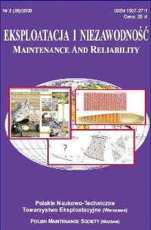 Eksploatacja i Niezawodność = Maintenance and Reliability Nr 3 (39)2008