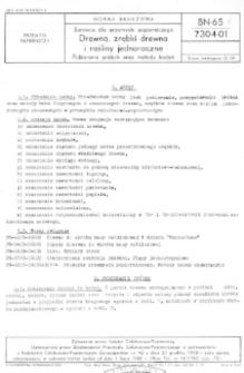 Surowce dla przemysłu papierniczego - Drewno, zrębki drewna i rośliny jednoroczne - Pobieranie próbek oraz metody badań BN-65/7304-01