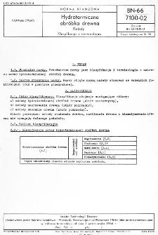 Hydrotermiczna obróbka drewna - Metody - Klasyfikacja i terminologia BN-66/7100-02