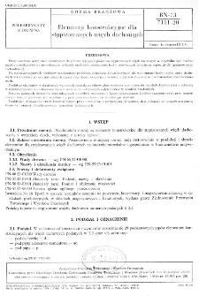 Elementy konstrukcyjne dla stypizowanych więźb dachowych BN-73/7111-20