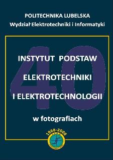 Instytut Podstaw Elektrotechniki i Elektrotechnologii w fotografiach : 1968-2008