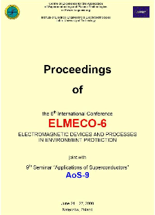 6th International Conference ELMECO-6 - electromagnetic devices and processes in environment protection : joint with 9th seminar applications of superconductors AoS-9, Nałęczów, Poland, 24-27 June 2008 : conference proceedings