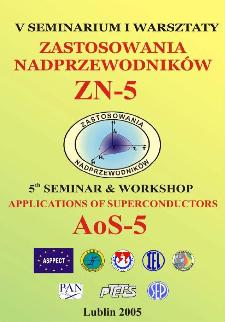 Zastosowania nadprzewodników : Zn-5 : V seminarium i warsztaty, Nałęczów, 23-26.06.2004 = Applications of superconductors : AoS-5 : 5th seminar and workshop