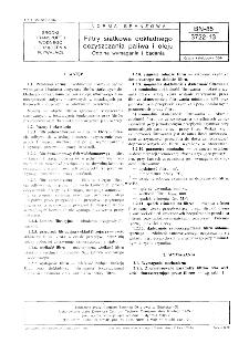 Filtry siatkowe dokładnego oczyszczania paliwa i oleju - Ogólne wymagania i badania BN-85/3722-13