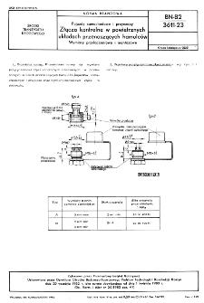 Pojazdy samochodowe i przyczepy - Złącza kontrolne w powietrzynch układach przenoszących hamulców - Wymiary przyłączeniowe i montażowe BN-82/3611-23