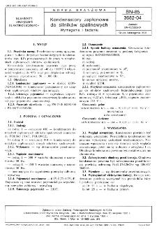 Kondensatory zapłonowe do silników spalinowych - Wymagania i badania BN-85/3682-04