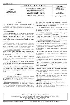 Wyposażenie elektryczne pojazdów silnikowych - Wycieraczki szyb - Wymagania i badania BN-90/3687-06