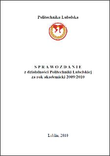 Sprawozdanie z działalności Politechniki Lubelskiej za rok akademicki 2009/2010
