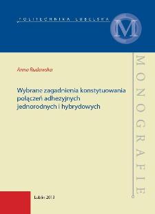 Wybrane zagadnienia konstytuowania połączeń adhezyjnych jednorodnych i hybrydowych
