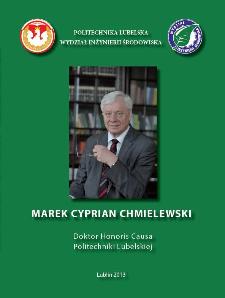 Profesor Marek Cyprian Chmielewski : doktor honoris causa Politechniki Lubelskiej