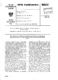 Sposób usuwania węglanowego kamienia kotłowego i zapobiegania jego powstawaniu w wodno-chłodniczych instalacjach przemysło-wych : opis patentowy nr 102517