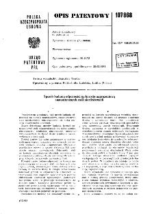 Sposób badania odporności na korozję naprężeniową austenitycznych stali nierdzewnych : opis patentowy nr 107868