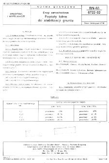 Drogi samochodowe - Popioły lotne do stabilizacji gruntu BN-63/6722-02