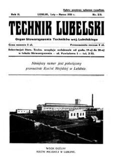 Technik lubelski : organ Stowarzyszenia Techników Lubelskich n. 2,3(1930)