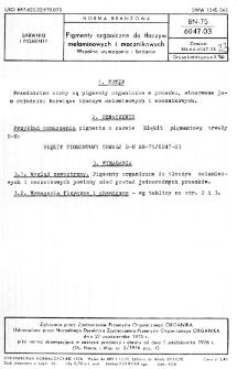 Pigmenty organiczne do tłoczyw melaminowych i mocznikowych - Wspólne wymagania i badania BN-75/6047-03