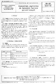 Koncentraty pigmentów do barwienia tworzyw poliolefinowych BN-82/6047-16