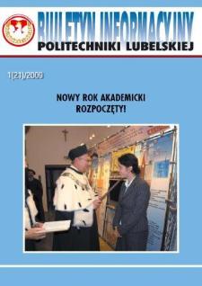 Biuletyn Informacyjny Politechniki Lubelskiej nr 21 - 1(21)2009