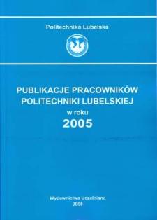 Publikacje Pracowników Politechniki Lubelskiej w roku 2005