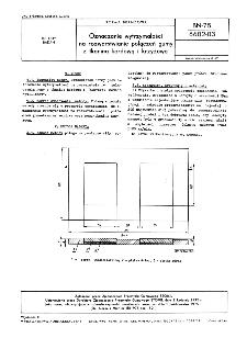 Oznaczanie wytrzymałości na rozwarstwianie połączeń gumy z tkaniną kordową i krzyżową BN-75/6602-03