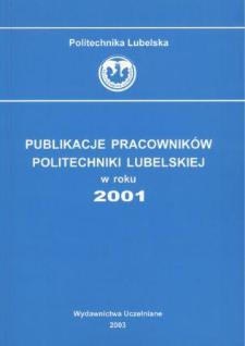 Publikacje Pracowników Politechniki Lubelskiej w roku 2001