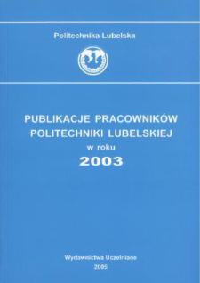 Publikacje Pracowników Politechniki Lubelskiej w roku 2003