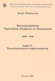 Stowarzyszenie Techników Polskich w Warszawie : 1898-1939. Cz. 2, Dwudziestolecie międzywojenne