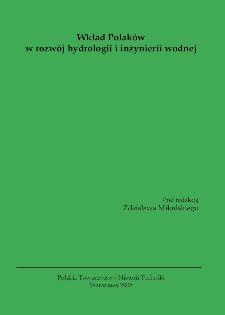 Wkład Polaków w rozwój hydrologii i inżynierii wodnej