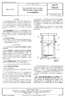 Drewnopochodne materiały płytowe - Oznaczanie odporności na przebijanie BN-71/7102-07