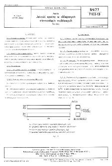 Meble - Jakość spoiny w oklejonych elementach meblowych - Badania BN-77/7103-13