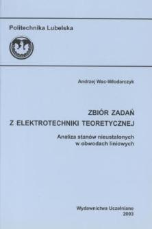 Zbiór zadań z elektrotechniki teoretycznej : analiza stanów nieustalonych w obwodach liniowych