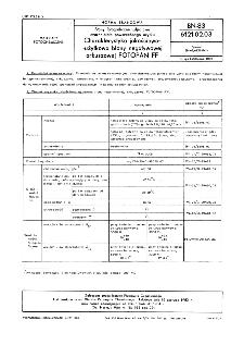 Błony fotograficzne zdjęciowe czarno-białe powszechnego użytku - Charakterystyka jakościowo-użytkowa błony negatywowej arkuszowej FOTOPAN FF BN-83/6121-02.03
