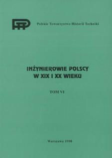 Inżynierowie polscy w XIX i XX wieku. T. 6, Przemysł w II Rzeczypospolitej