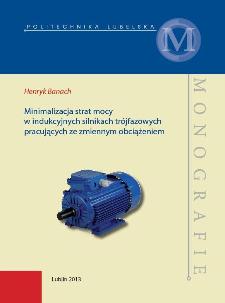 Minimalizacja strat mocy w indukcyjnych silnikach trójfazowych pracujących ze zmiennym obciążeniem