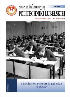 Biuletyn Informacyjny Politechniki Lubelskiej nr 33 - 2(33)2013 : wydanie specjalne - 60 lat Uczelni