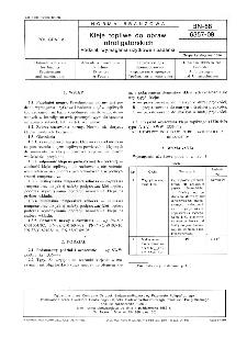 Kleje topliwe do opraw introligatorskich : podział, wymagania użytkowe i badania - BN-88 6357-09