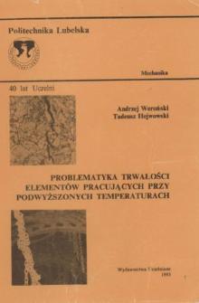 Problematyka trwałości elementów pracujących przy podwyższonych temperaturach