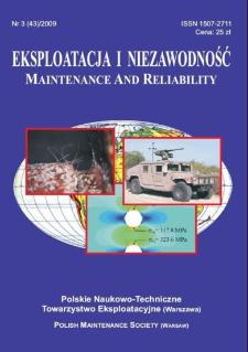 Eksploatacja i Niezawodność = Maintenance and Reliability Nr 3 (43)2009