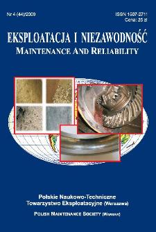 Eksploatacja i Niezawodność = Maintenance and Reliability Nr 4 (44)2009