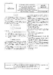 Środki pomocnicze dla włókiennictwa - Oznaczanie zawartości wolnych glikoli polietylenowych i adduktów w niejonowych związkach powierzchniowo czynnych BN-80/6060-20