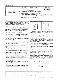 Środki powierzchniowo czynne - Metody badań - Oznaczanie zawartości jonów chlorkowych w przeliczeniu na chlorek sodowy BN-85/6069-30