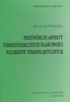 Przetwórcze aspekty termodynamicznych właściwości polimerów termoplastycznych