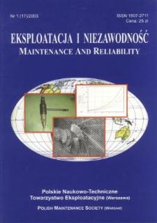 Eksploatacja i Niezawodność = Maintenance and Reliability Nr 1 (17)2003