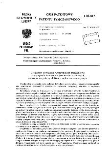 Urządzenie do badania wytrzymałości zmęczeniowej na naprężenia kontaktowe powierzchni stożkowych, zwłaszcza rozpylaczy silników z zapłonem samoczynnym : opis patentowy patentu tymczasowego nr 130307