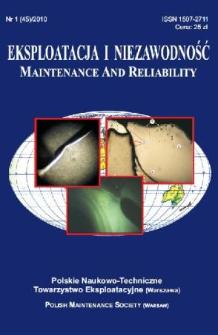 Eksploatacja i Niezawodność = Maintenance and Reliability Nr 1 (45)2010